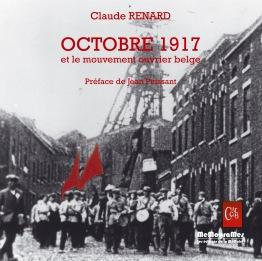 MEMOGRAMES - C.RENARD - Octobre 1917 et le mouvement ouvrier