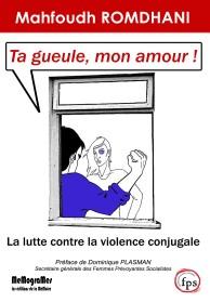 Cover Ta gueule mon amour, Romdhani-éd.Memogrames