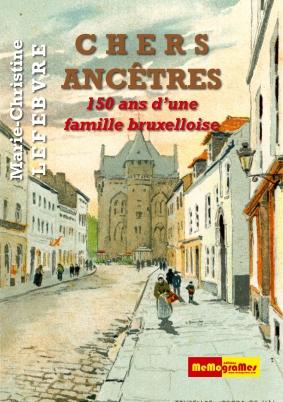 MEMOGRAMES - Chers Ancêtres - M-C.Lefebvre - cover page 1