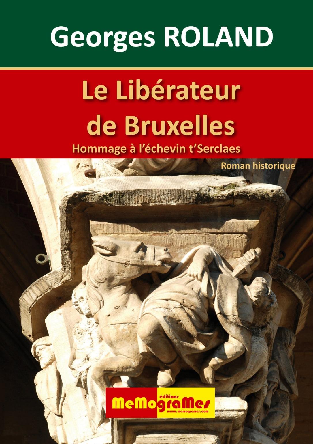 Georges ROLAND Le Libérateur de Bruxelles 9782930698717